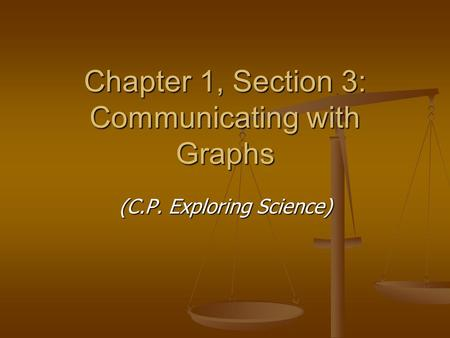 Chapter 1, Section 3: Communicating with Graphs