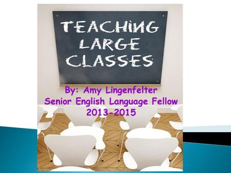 By: Amy Lingenfelter Senior English Language Fellow 2013-2015.