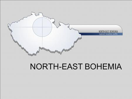 NORTH-EAST BOHEMIA. This presentation was created with the financial support of the European Commission under the FP6 within the specific support activity.