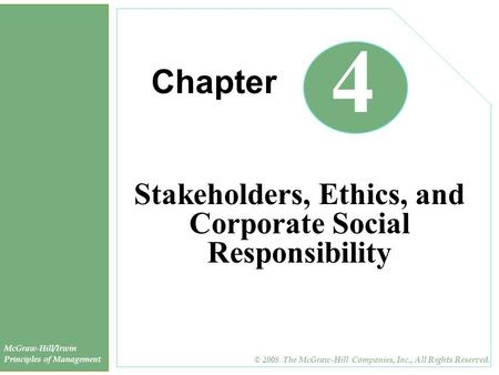 Stakeholders, Ethics, and Corporate Social Responsibility
