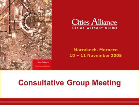 Consultative Group Meeting Marrakech, Morocco 10 – 11 November 2005.