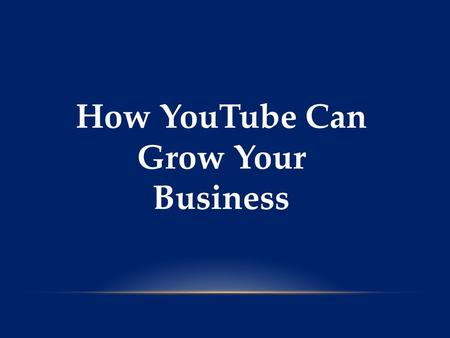 How YouTube Can Grow Your Business. YouTube is not only the second largest search engine in the world, but it also has over a billion unique, worldwide.