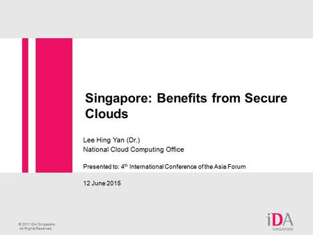 Singapore: Benefits from Secure Clouds