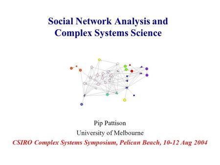 Social Network Analysis and Complex Systems Science