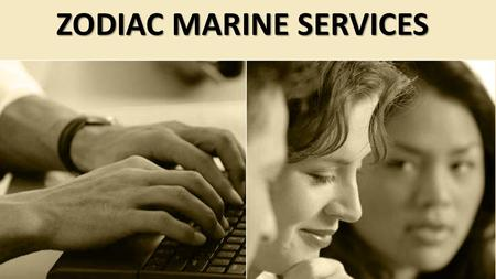 ZODIAC MARINE SERVICES. BUSINESS ETHICS AND CONDUCT POLICY CONFLICTS OF INTERESTS HOLDING A SIGNIFICANT INTEREST IN SUPPLIERS, CUSTOMERS OR COMPETITORS.