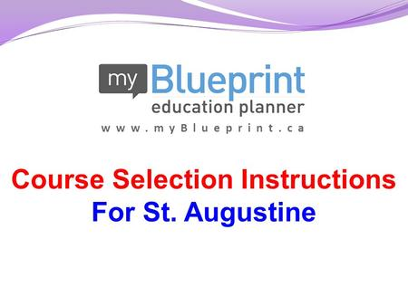 Course Selection Instructions For St. Augustine