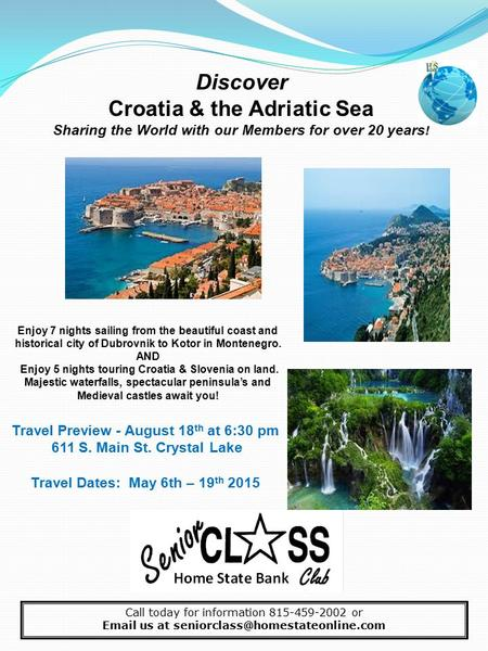Discover Croatia & the Adriatic Sea Sharing the World with our Members for over 20 years! Enjoy 7 nights sailing from the beautiful coast and historical.