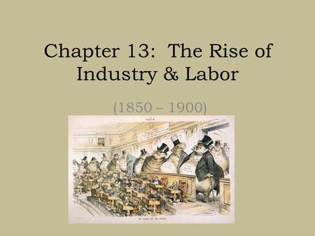 the failure of the labor unions in the year 1865 to 1900 Notes on labor, 1875-1900  it took $600 per year to make ends meet and most industrial workers made approximately $500 national labor union.