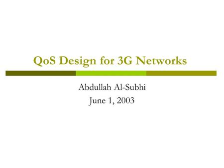 QoS Design for 3G Networks
