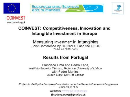 COINVEST: Competitiveness, Innovation and Intangible Investment in Europe Project funded by the European Commission under the Seventh Framework Programme.
