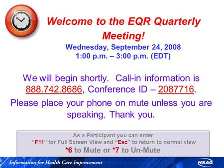 Welcome to the EQR Quarterly Meeting! Wednesday, September 24, 2008 1:00 p.m. – 3:00 p.m. (EDT) We will begin shortly. Call-in information is 888.742.8686,