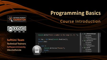 Programming Basics Course Introduction SoftUni Team Technical Trainers Software University