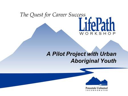 A Pilot Project with Urban Aboriginal Youth. Margo Purcell's Career I'm good at everything, I'm not the best at anything. I know what I don't want to.