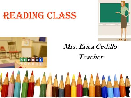 Reading Class Mrs. Erica Cedillo Teacher. Free powerpoint template: www.brainybetty.com 2 What resources will we use? Reader's Workshop and Holt McDougal.