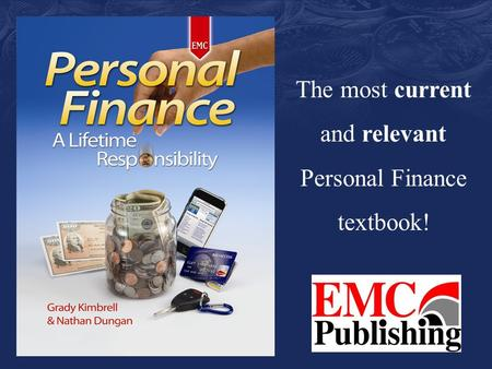 The most current and relevant Personal Finance textbook!