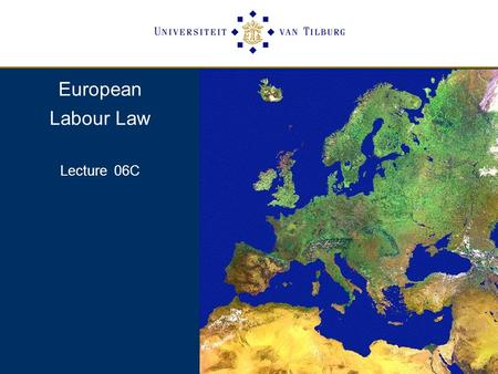 European Labour Law Lecture 06C. Having studied these two Directives/Agreements it is good to look at a third Agreement between the European Social Partners,