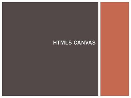 HTML5 CANVAS. SAVING INFORMATION BETWEEN FUNCTION CALLS.