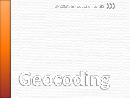 UP206A: Introduction to GIS. » Geocoding is the process of assigning a location, usually in the form of coordinate values (points), to an address by.