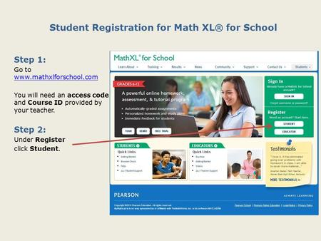 Student Registration for Math XL® for School