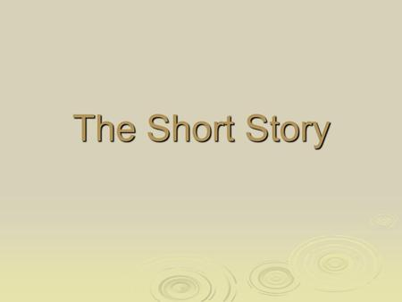 The Short Story. Elements of the Short Story  Plot:  Internal Conflict:  External Conflict:  Climax: What happens in a story The conflicts that happen.