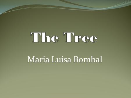 Maria Luisa Bombal. Brigida- She is the main character. The short story is about her journey and self discovery. Luis-Friend of Brigida's father, marries.