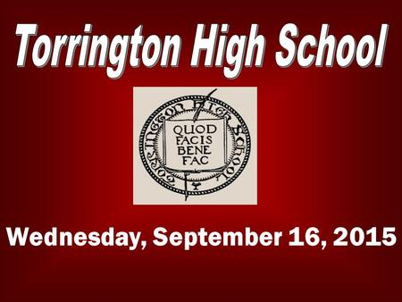 Wednesday, September 16, 2015. LATE BUS The late bus is available Tuesday and Wednesday afternoons. For more info please contact any Administrator or.