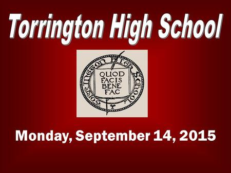 Monday, September 14, 2015. LATE BUS The late bus is available Tuesday and Wednesday afternoons. For more info please contact any Administrator or the.