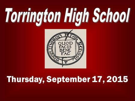 Thursday, September 17, 2015. LATE BUS The late bus is available Tuesday and Wednesday afternoons. For more info please contact any Administrator or.