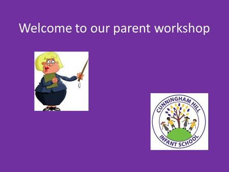 Welcome to our parent workshop. Trainers for PE Outside PE kit.