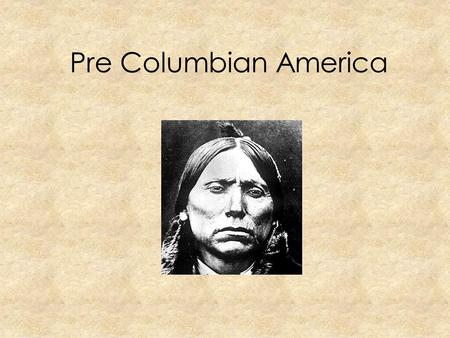 Pre Columbian America. North America Greenland Canada United States Mexico.