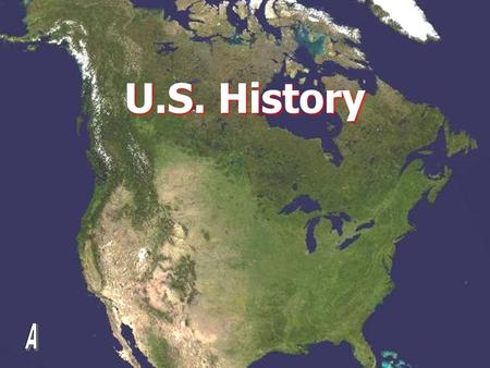 U.S. History. Goals for you in this class I want you to be able to… Trace the evolution of American political freedoms. Trace the evolution of American.