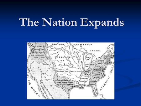 The Nation Expands. The Election of 1800 Two political parties were running for president Two political parties were running for president Neither Party.