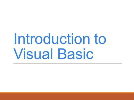Introduction <strong>to</strong> Visual Basic. Introduction In this chapter, we introduce Visual Basic programming with program code. We demonstrate <strong>how</strong> <strong>to</strong> display information.