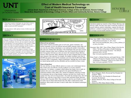 Effect of Modern Medical Technology on Cost of Health Insurance Coverage Johnae Snell, Department of Biological Sciences, College of Arts and Sciences,