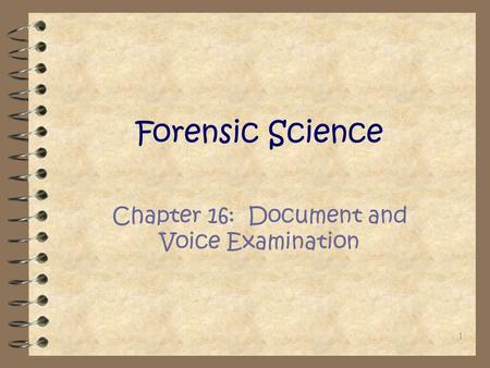 Chapter 16: Document and Voice Examination