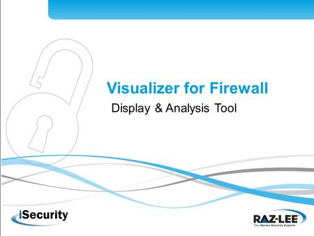 1 Visualizer for Firewall Display & Analysis Tool.