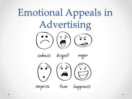 Emotional Appeals in Advertising. Emotional Appeal is a tactic used by marketers to evoke certain feelings in a target market. It can be portrayed and.