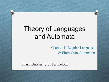 Theory of Languages and Automata