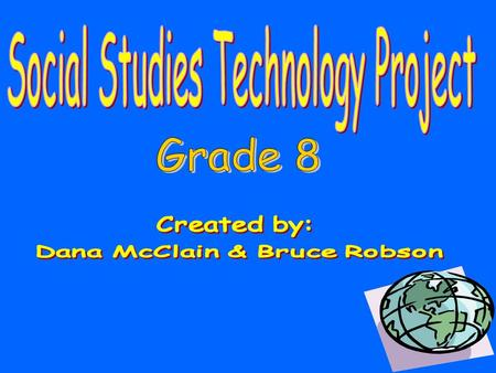 This eighth grade technology unit is designed to conform to the six social studies strands from the Ohio Department of Education's Competency-Based.