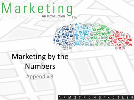 Marketing by the Numbers Appendix 3. Pricing, Break-Even, and Margin Analysis Pricing considerations Demand factors set the price ceiling The company's.