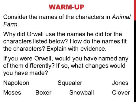 how does orwell present the character Who is your favourite character in animal farm by (2017-present ) answered oct 15 in animal farm by george orwell, does napoleon or snowball possess such.