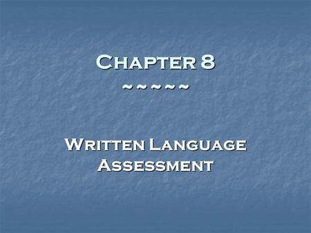 Written Language Assessment