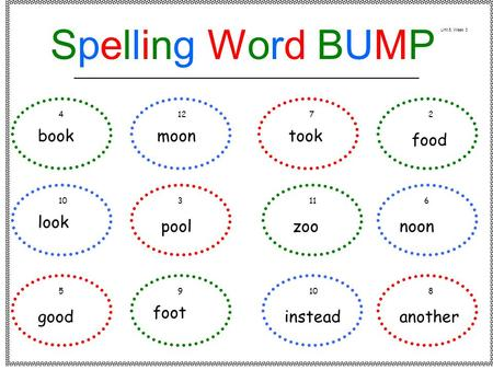 Book look good moon pool foot took zoo instead food noon another 41272 103116 59108 Spelling Word BUMPSpelling Word BUMP Unit 5, Week 3.