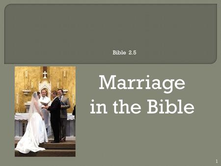 Marriage in the <strong>Bible</strong> 1 <strong>Bible</strong> 2.5.  Marriage Rite  GREETING AND PRAYER  PThe grace of our Lord Jesus Christ, the love of God,  and the communion of.