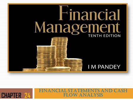 FINANCIAL STATEMENTS AND CASH FLOW ANALYSIS CHAPTER 24.
