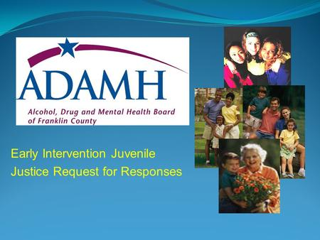 Early Intervention Juvenile Justice Request for Responses.