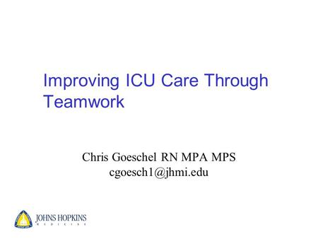 Improving ICU Care Through Teamwork