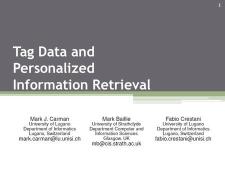 Tag Data and Personalized Information Retrieval 1.