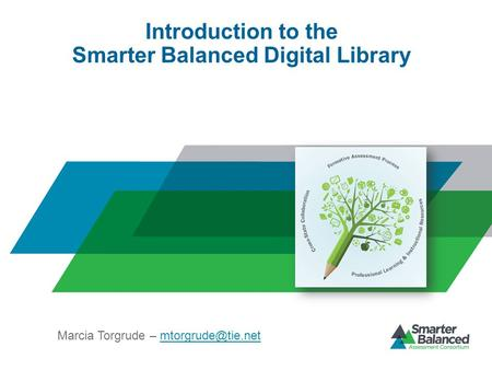 Introduction to the Smarter Balanced Digital Library