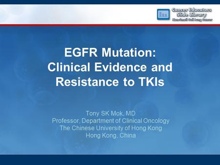 EGFR Mutation: Clinical Evidence and Resistance to TKIs